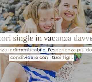 Offerta Genitori Single in Vacanza Davvero
