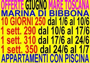 OFFERTE LOW COST GIUGNO MARINA DI BIBBONA CASE APPARTAMENTI 300 METRI DAL MARE CON PISCINA ( VEDI TUTTE LE OFFERTE )