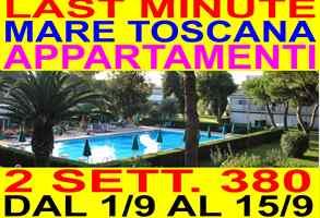 Appartamenti Mare Toscana settembre 2 sett. 380 dal 1 al 15 settembre con piscina