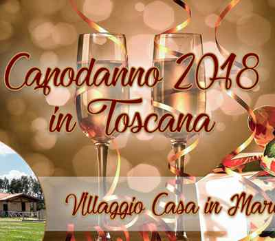 Offer Celebrate New Year 2018 in Tuscany in our Village